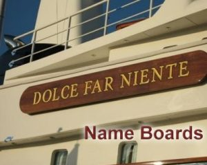 Dolce Far Niente - name boards for yachts boats and vessels